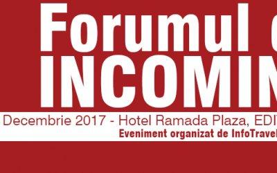 Cea de-a VI-a ediție a Forumului de Incoming are loc pe 8 dec. la București